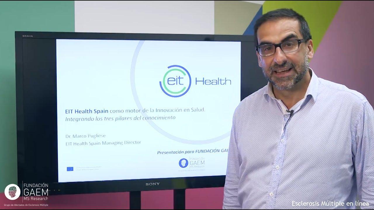 EIT Health Spain, motor de la Innovación en Salud. Marco Pugliese ...