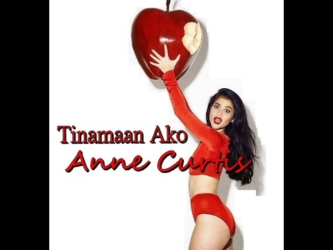 Tinamaan Ako - Anne Curtis (Lyrics)
