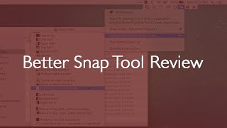 Better Snap Tool Review - Advanced Window Management on your Mac
