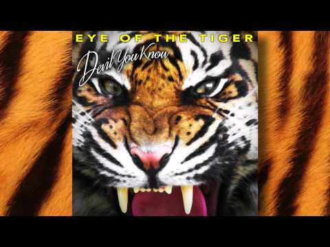 DEVIL YOU KNOW - Eye of The Tiger (OFFICIAL TRACK)