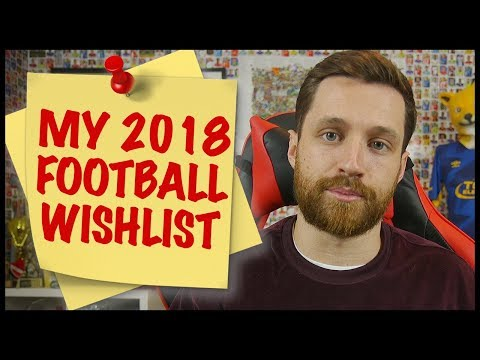 FOOTBALL NEEDS THESE CHANGES! - MY 2018 FOOTBALL WISHLIST!