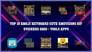Top 10 Emoji Keyboard Cute Emoticons Gif Stickers 2020 Android App screenshot 3