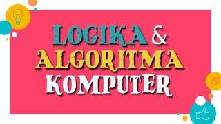 Logika Algoritma - Pertemuan 11.