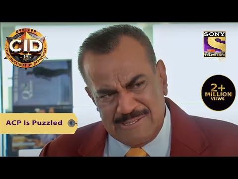 Your Favorite Character | ACP Is Puzzled | CID (सीआईडी) | Full Episode