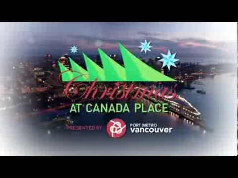 Christmas at Canada Place presented by Port Metro Vancouver