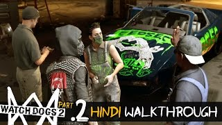 Watch Dogs 2 (Hindi) Walkthrough Part 2 - CYBERDRIVER (PS4 Gameplay)