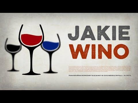Jakie wino - Daję Słowo XXVIII niedziela A - 15 X 2017