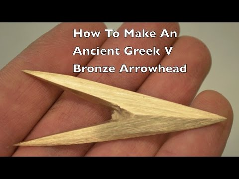 How to make an Ancient Greek V Bronze Age Arrowhead