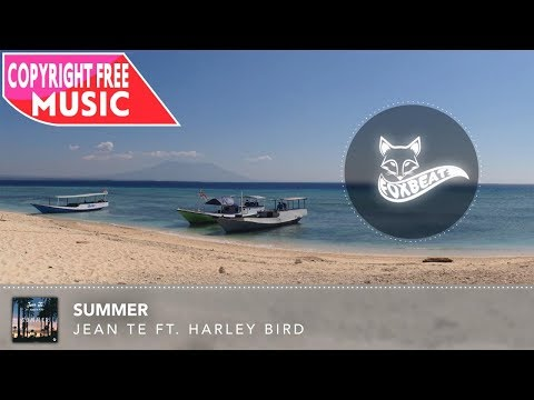 Jean Tè - Summer (feat. Harley Bird) [Royalty Free Stock Music] (Future Bass / Summer)