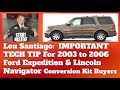 Lou Santiago?s Tech Tips For The Lincoln Navigator And The Ford Explorer
