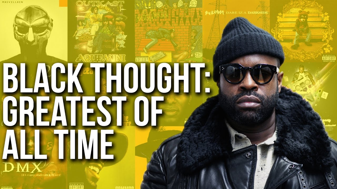 An Argument Why Black Thought Is The Greatest MC Of All Time