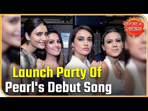 Launch Party Of Pearl V Puri's Debut Song 'Peerh Meri', A Star-Studded Affair |Saas Bahu Aur Saazish