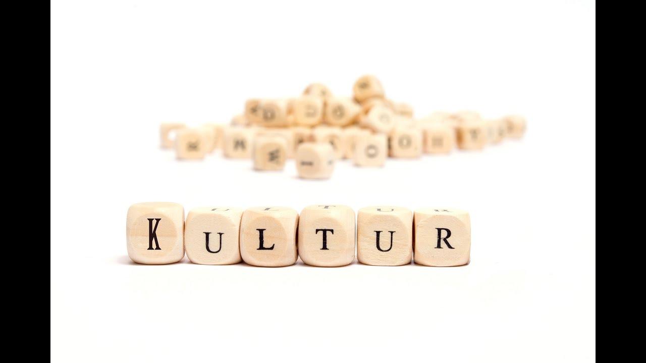 0001 Kultur: Was Ist Kultur?