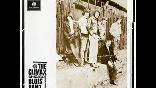 Climax Chicago Blues Band 1969 (Full Album)