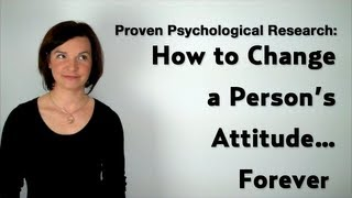 Psychological Influence: How to Change a Person