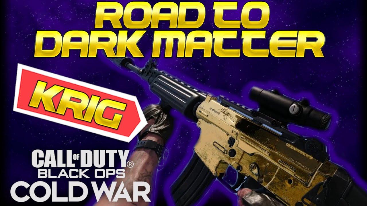 Download Black Ops : Cold War - Road To DARK MATTER! KRIG-6 DOMINATION! EP. 4