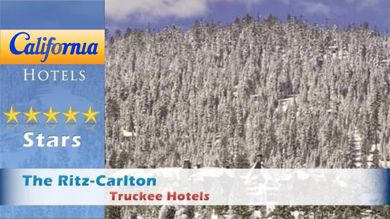 The Ritz Carlton Lake Tahoe Truckee Hotels California