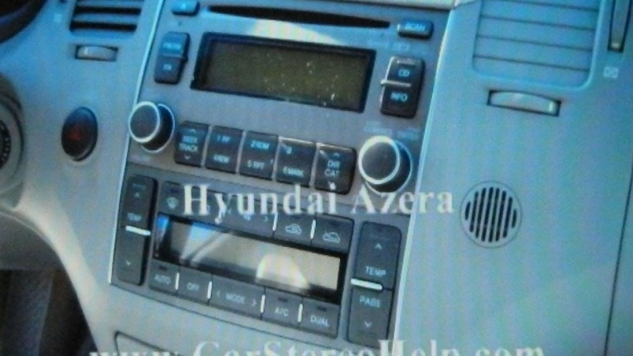 Hyundai Azera Stereo Removal YouTube