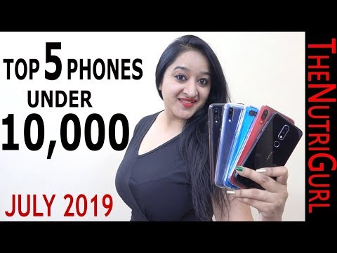 Top 5 Phones Under 10000 In JULY 2019
