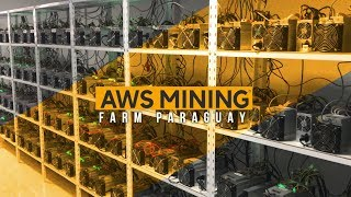 [AWS MINING ENGLISH] Bitcoin and Altcoin Mining Farm Paraguay - English
