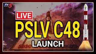 LIVE : ISRO PSLV-C48 Launch of RISAT-2BR satellites | ISRO Live