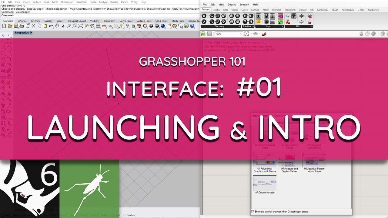 Grasshopper 101: User Interface   #01 Launching and Introduction
