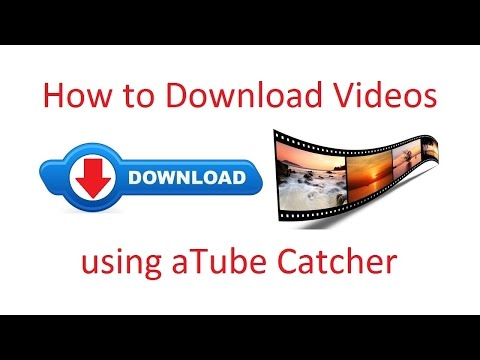 How To Download Videos Using ATube Catcher