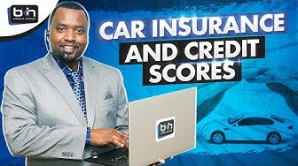 Car Insurance and Your Credit Scores - How Credit Scores Impact Car Insurance ?
