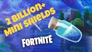 2 BILLION mini sheilds (Fortnite-INSANE Glitch)