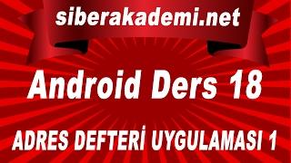 Android Dersleri 18 Adres Defteri Uygulaması 1