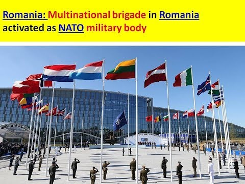Romania: Multinational brigade in Romania activated as NATO military body