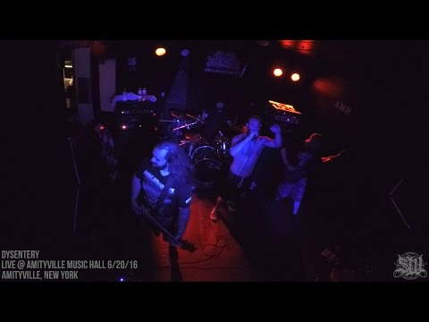 DYSENTERY - FULL SET LIVE (AMITYVILLE MUSIC HALL 6/20/16) SW EXCLUSIVE