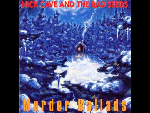 Nick Cave and The Bad Seeds - Song of Joy