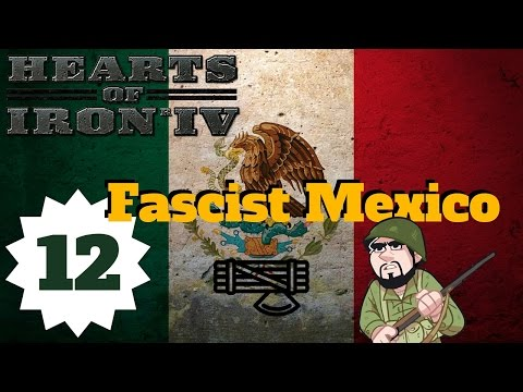 Hearts of Iron 4   Hearts of Iron IV Mexico   Fascist Mexico   Episode 12 - Upgrading the Army