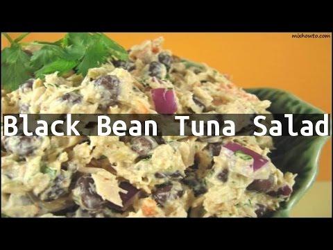 Recipe Black Bean Tuna Salad