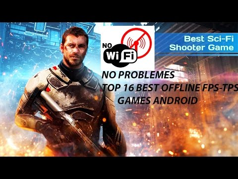 🎮Top 16 Offline Android FPS-TPS Games You Not Know!🎮