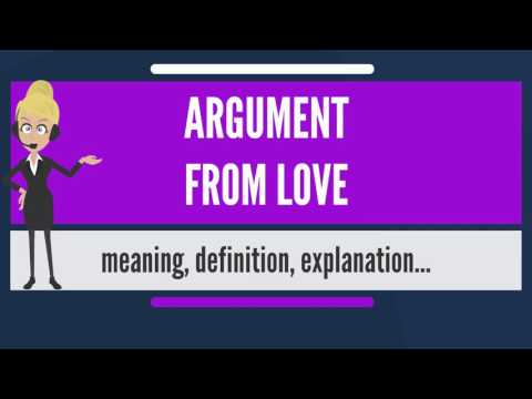 What is ARGUMENT FROM LOVE? What does ARGUMENT FROM LOVE mean? ARGUMENT FROM LOVE meaning