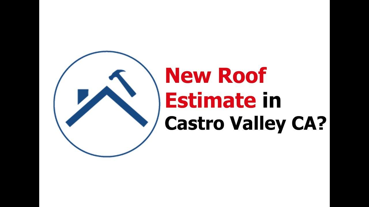 New Roof Estimate Castro Valley CA 1-510-927-4817 - YouTube