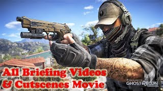 All Briefing Videos & All Cutscenes Movie Of Ghost Recon Wildlands (Game Movie) Full Story