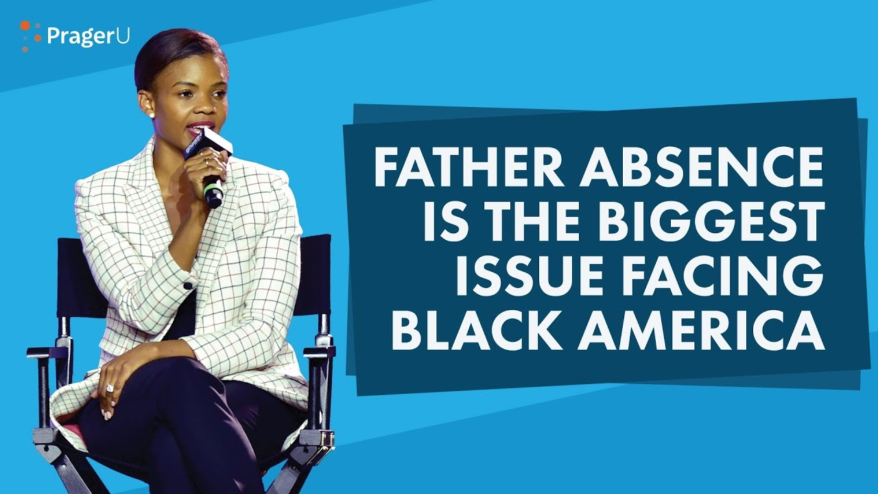 PragerU Father Absence Is the Biggest Issue Facing Black America