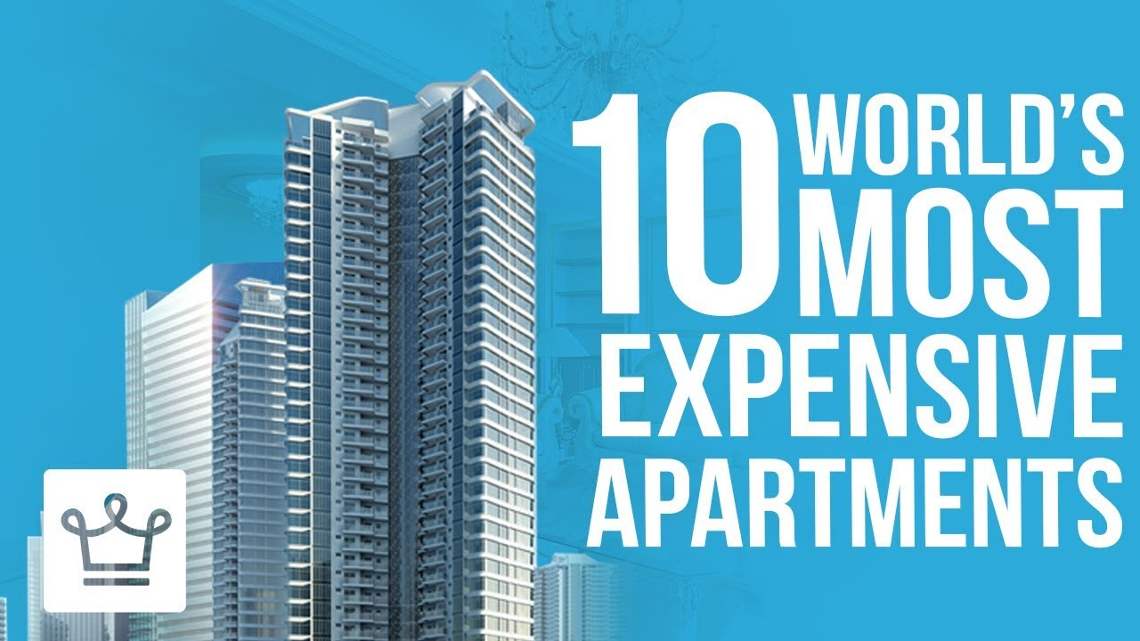 The 10 Most Expensive Apartments In The World - YouTube