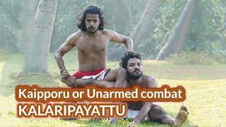 Kaipporu   Unarmed combat   Kalaripayattu   Kerala...