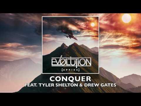 Ev0lution - Conquer ft. Tyler Shelton & Drew Gates (2017) Chugcore Exclusive