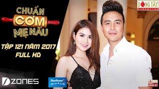 chuan com me nau  tap 121 full hd thanh duy va kha ly - ngoc tuong va le thu 12112017