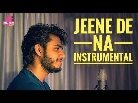 Jeene De Na - Instrumental Karaoke | Untouchables | Raj Barman | Ayat Music Productions