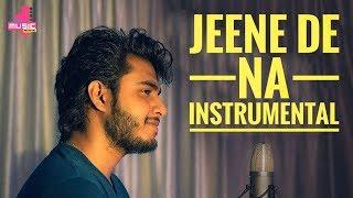 Hey guys this instrumental song track of jeene de na by raj burman. dena karaoke :- https://youtu.be/g_cew7yuky0 music recreated : ayat produc...