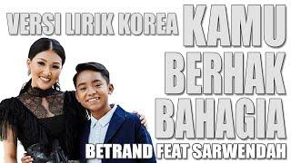 Kamu Berhak Bahagia    Betrand Feat Sarwendah   VERSI KOREA Cover by Kanzi