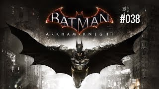 Lets Play Batman Arkham Knight #38 Du Lebst