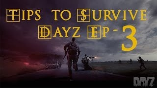 DayZ Standalone TIPS Ep-3 - Rotten Fruit and water - Dayz standalone alpha
