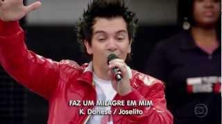 Regis Danese HD - Faz Um Milagre em Mim (Globo)